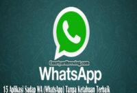 15 Aplikasi Sadap WA (WhatsApp) Tanpa Ketahuan Terbaik