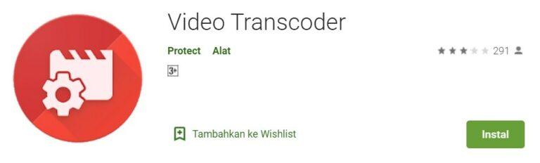 Aplikasi Video Transcoder