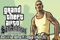 Cheat GTA San Andreas PC Lengkap Terbaru 2021