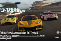Game Offline Versi Android dan PC Terbaik