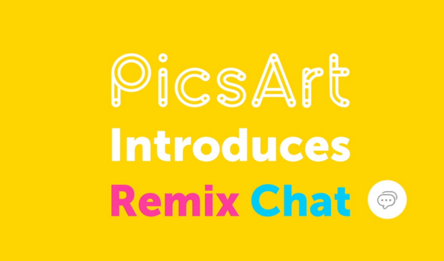 PicsArt Remix Chat PicsArt pro