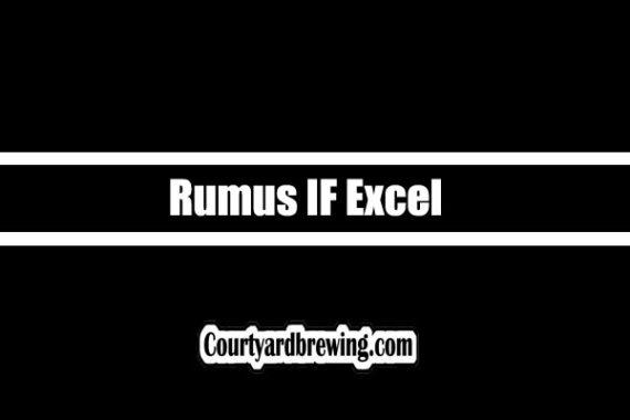 Rumus IF Excel