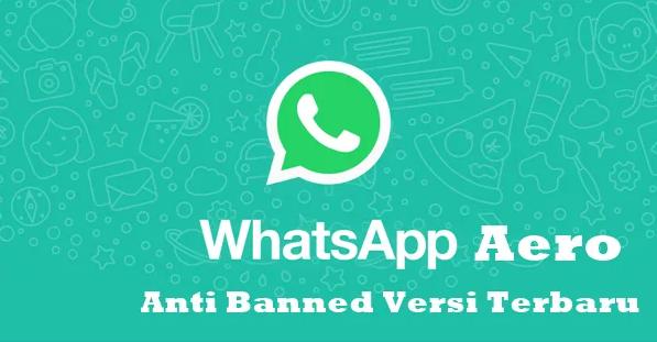 Cara Install WhatsApp Aero Apk Mod Anti Banned di Android