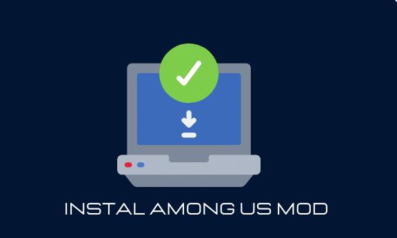 Cara Instal Among US MOD APK di Android & IOS