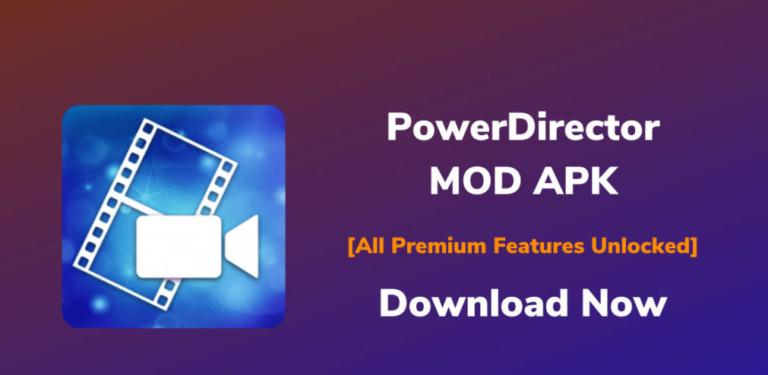 Download Power Director Mod APK